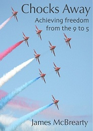Chocks Away - achieving freedom from the 9 to 5 book cover